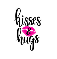 kisses and hugs lettering vector image