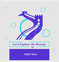 lets explore the beauty of great wall china vector image