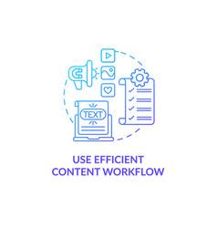 Use efficient content workflow blue gradient vector