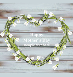 mother day greeting card snowdrops heart wreath vector image