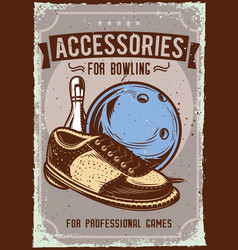 bowling accessories on dusty background vector image
