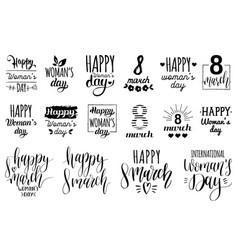 happy womans day handwritten lettering set 8 vector image