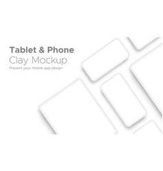 tablet computer and smartphone clay mockup vector image