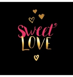 Hand lettering sweet love vector image vector image