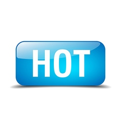 Hot blue square 3d realistic isolated web button vector