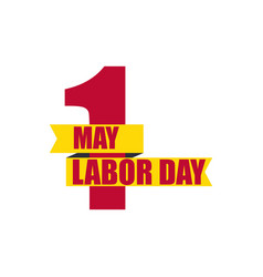 Labour day 1st of may international workers day vector