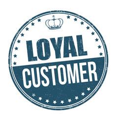 loyal customer sign or stamp vector image