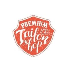 Premium Tailor Shop Vintage Emblem vector image