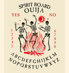 spirit board ouija with skeletons dance dancing vector image