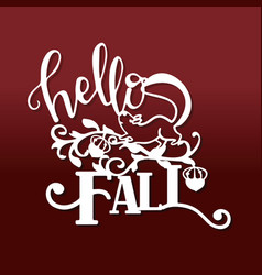 vintage thanksgiving hello fall squirrel paper cut vector image