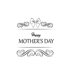 mother s day design frame with bow swirls vector image vector image
