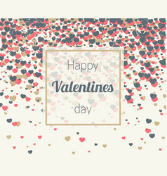 valentines card with hearts confetti vector image vector image