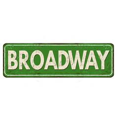Broadway vintage rusty metal sign vector