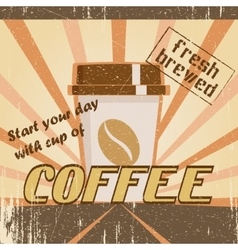 Vintage poster with a coffee cup vector image