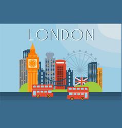 london travel landmarks city architecture vector image