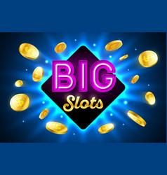 big slots bright casino banner with big slots vector image vector image