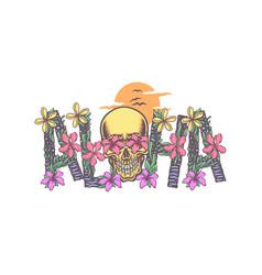 Aloha with skull vector