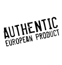 Authentic european product stamp vector image