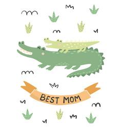 Best mom card with a cute crocodiles - mother vector
