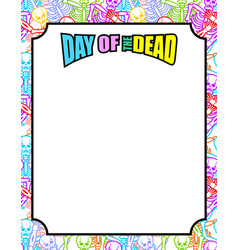 Frame for day of the dead multicolored skeletons vector