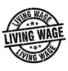 Living wage round grunge black stamp vector
