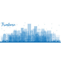 Outline kinshasa skyline with blue buildings vector