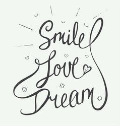 Smile love dream with little hearts clouds vector