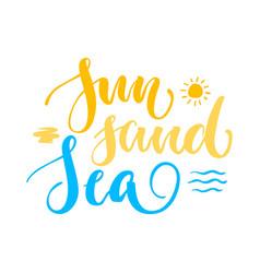 Sun sand sea lettering isolated vector