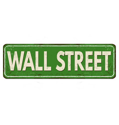 Wall street vintage rusty metal sign vector