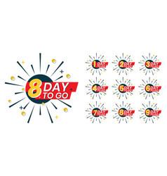 Number days left to go badges or sticker vector