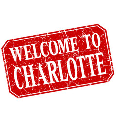 Welcome to charlotte red square grunge stamp vector