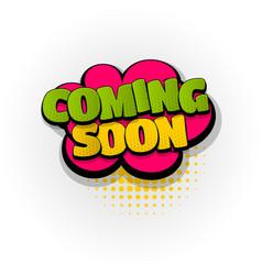 Coming soon comic book text pop art vector