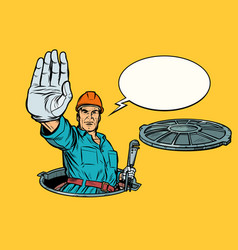 Gesture stop plumber in the manhole vector