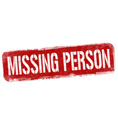 Missing person sign or stamp vector