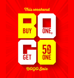 this weekend bogo sale banner design template buy vector image
