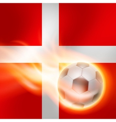 Burning football on Denmark flag background vector image