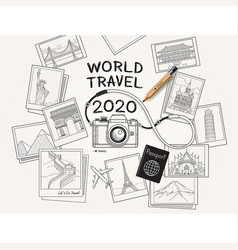 world travel 2020 concept camera and landmarks vector image