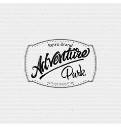 Adventure park sign handmade differences made vector image