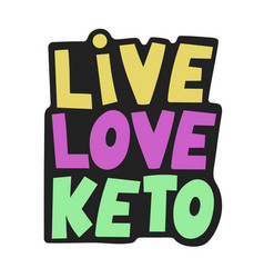Live love keto healthy food keto diet illus vector
