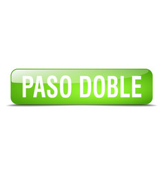 paso doble green square 3d realistic isolated web vector image
