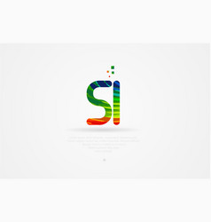 si s i rainbow colored alphabet letter logo vector image