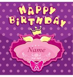 Happy birthday - Invitation card for girl vector image vector image