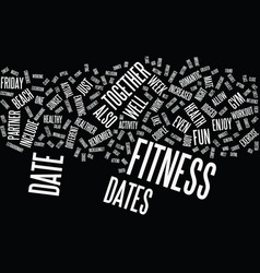 Friday night fitness dates text background word vector