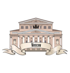 bolshoi theatre moscow russia famous building vector image