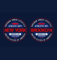 Typography college new york brooklyn vector