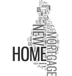 you re in control with a new home mortgage text vector image