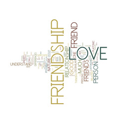 friendship and love text background word cloud vector image