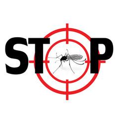 Stop zika virus qnat mosquto sign vector