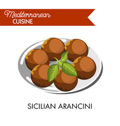sicilian arancini with natural herb served on vector image
