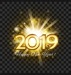 2019 golden happy new year flash bright salute vector image